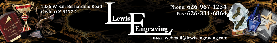 Lewis Engraving / Lewis Airsoft Supply - awards, trophies, medallions, cup trophies, perpetual plaques, acrylic awards, corporate plaques, employee awards, achievement awards, magnetic sign, name badges, rubberstamps, vinyl letters, covina, ca, california